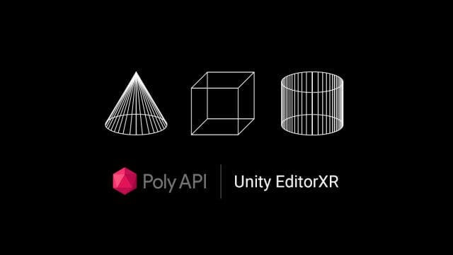 Learn how Google's Poly works with Unity EditorXR